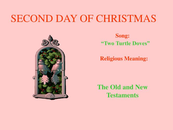 Second day of christmas