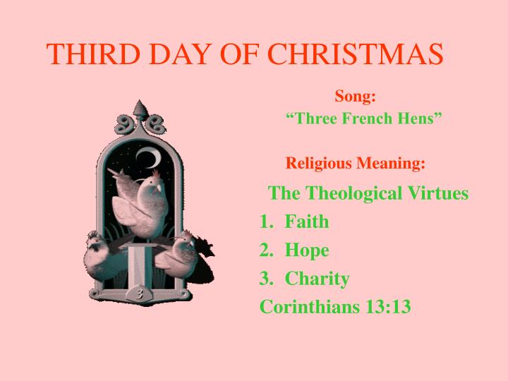 THIRD DAY OF CHRISTMAS