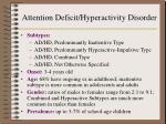 attention deficit hyperactivity disorder3