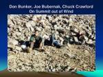 don bunker joe bubernak chuck crawford on summit out of wind