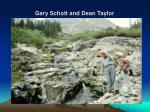 gary schott and dean taylor