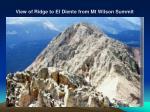 view of ridge to el diente from mt wilson summit
