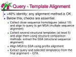 query template alignment