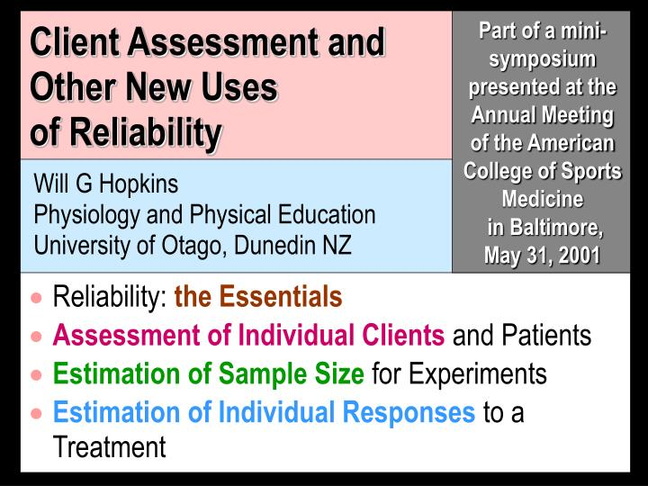 client assessment and other new uses of reliability n.