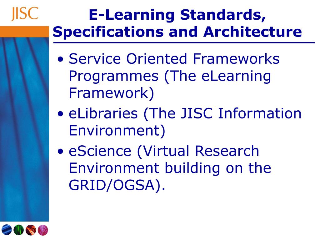 E-Learning Standards, Specifications and Architecture