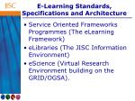 e learning standards specifications and architecture