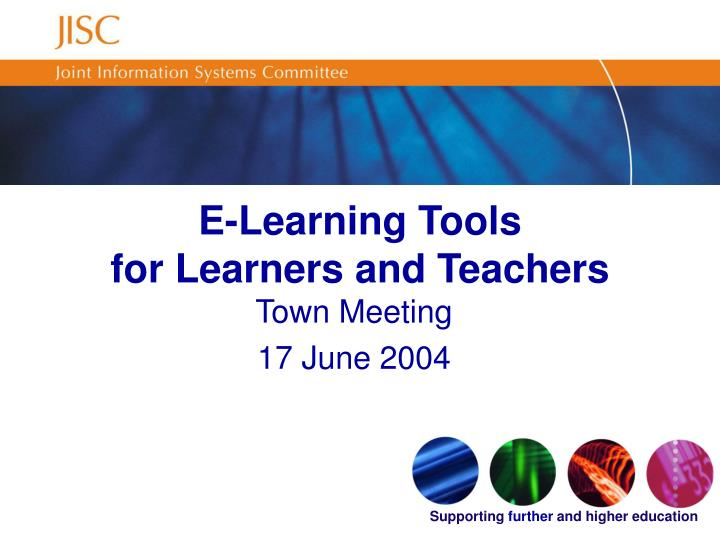 E learning tools for learners and teachers
