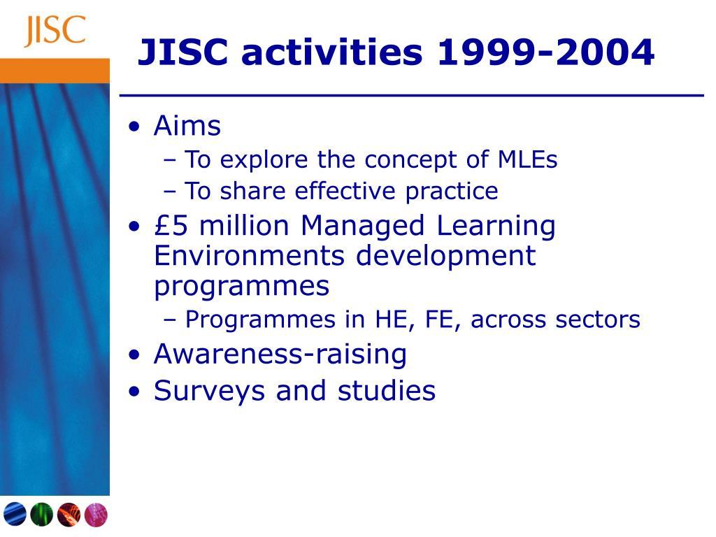 JISC activities 1999-2004