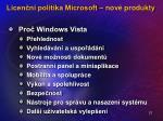 licen n politika microsoft nov produkty21