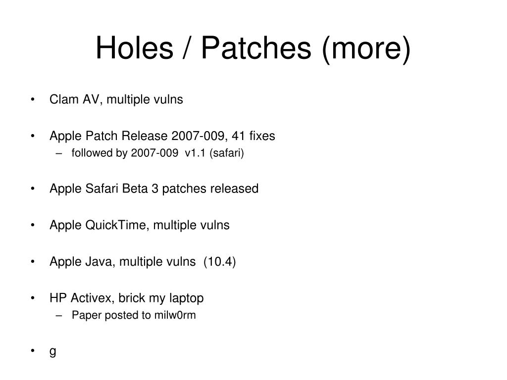 Holes / Patches (more)