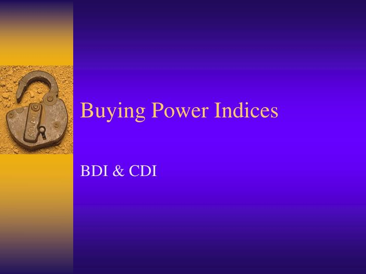buying power indices n.