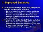 1 improved statistics