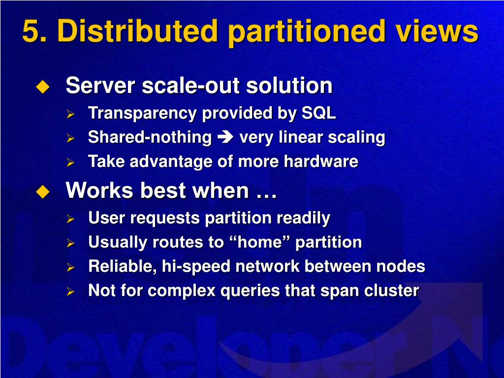 5. Distributed partitioned views