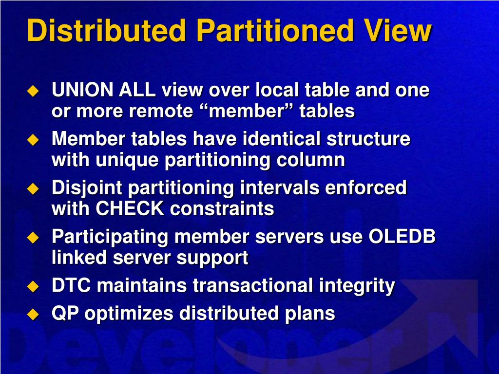 Distributed Partitioned View