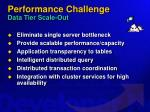 performance challenge data tier scale out