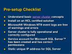 pre setup checklist