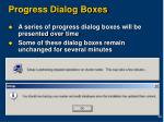 progress dialog boxes