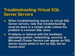 troubleshooting virtual sql server servers