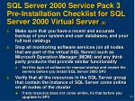 sql server 2000 service pack 3 pre installation checklist for sql server 2000 virtual server 2