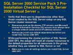sql server 2000 service pack 3 pre installation checklist for sql server 2000 virtual server 3