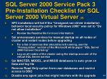 sql server 2000 service pack 3 pre installation checklist for sql server 2000 virtual server 4