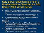 sql server 2000 service pack 3 pre installation checklist for sql server 2000 virtual server
