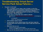 troubleshooting virtual server service pack setup failures 4