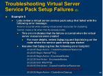 troubleshooting virtual server service pack setup failures 5