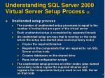 understanding sql server 2000 virtual server setup process 2