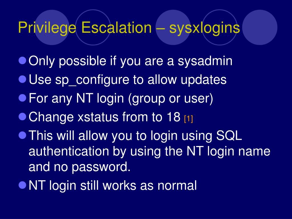 Privilege Escalation – sysxlogins