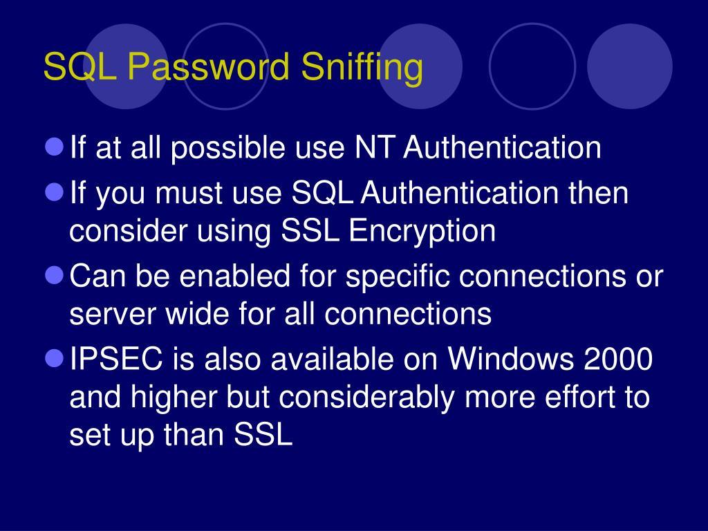 SQL Password Sniffing
