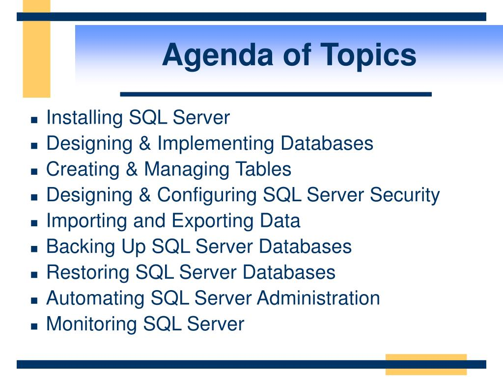 Agenda of Topics