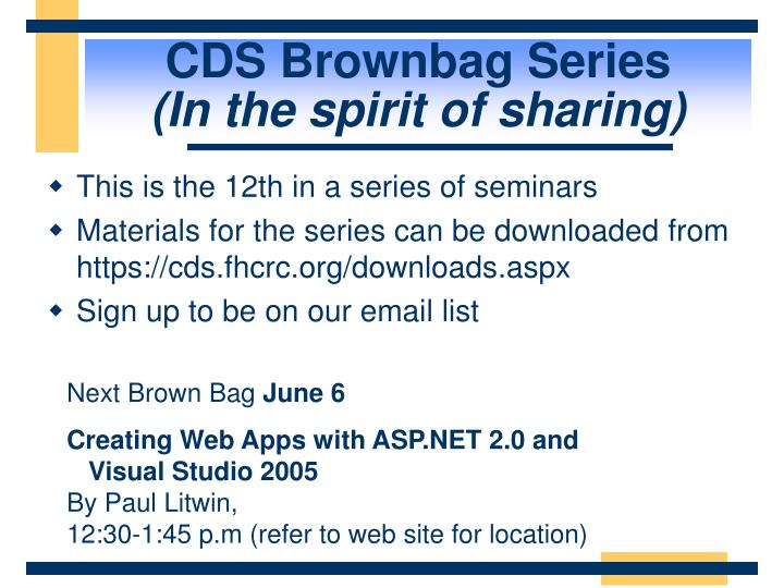 Cds brownbag series in the spirit of sharing