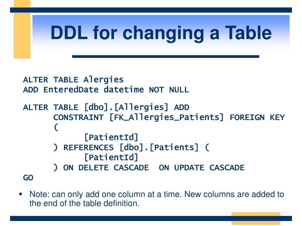 DDL for changing a Table