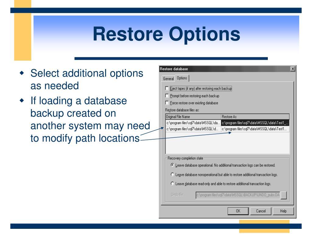 Restore Options