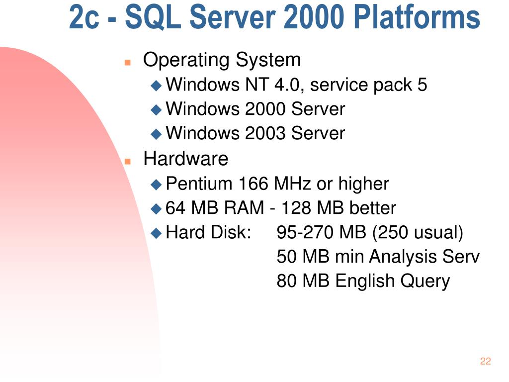 2c - SQL Server 2000 Platforms