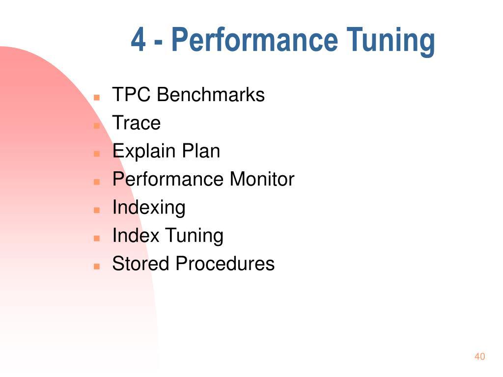 4 - Performance Tuning