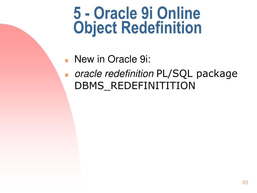 5 - Oracle 9i Online Object Redefinition