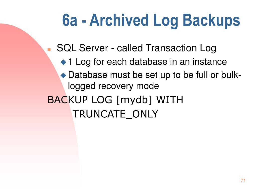6a - Archived Log Backups