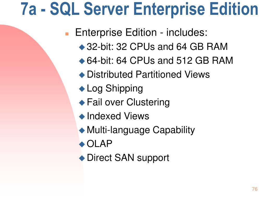 7a - SQL Server Enterprise Edition