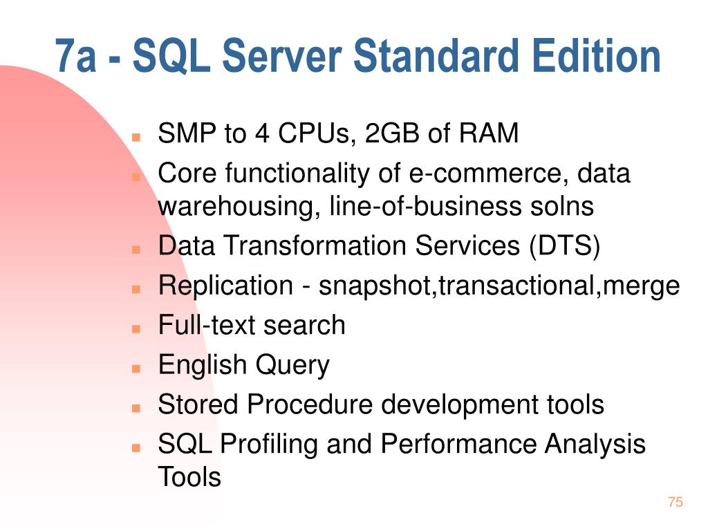 7a - SQL Server Standard Edition