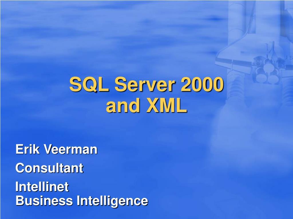 sql server 2000 and xml