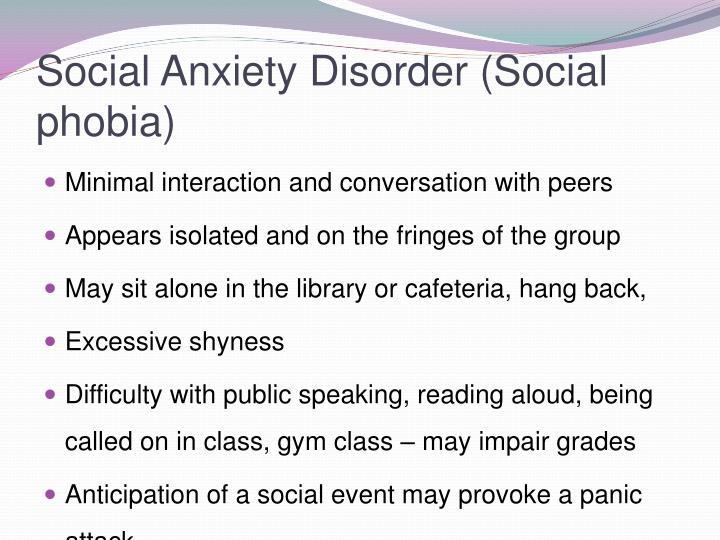 Social Anxiety Disorder (Social phobia)