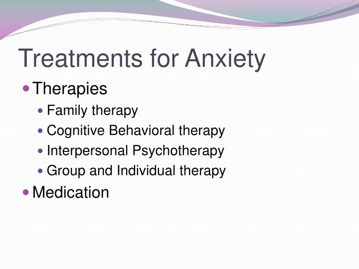 Treatments for Anxiety
