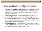three database level permissions