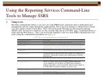 using the reporting services command line tools to manage ssrs47