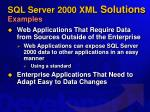 sql server 2000 xml solutions examples