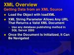 xml overview getting data from an xml source