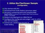 2 utilize the flexviewer sample configurable