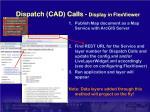 dispatch cad calls display in flexviewer